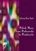 Jadwiga Paja-Stach: Polish Music from Paderewski to Penderecki