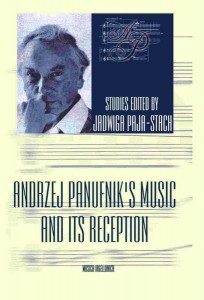 Jadwiga Paja-Stach (ed.): Andrzej Panufnik's Music and its Reception