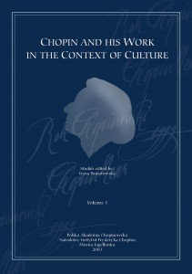 Irena Poniatowska (ed.): Chopin and his Work in the Context of Culture. Vol. 1 & 2