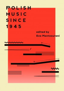 Polish Music since 1945. Ed. by Eva Mantzourani